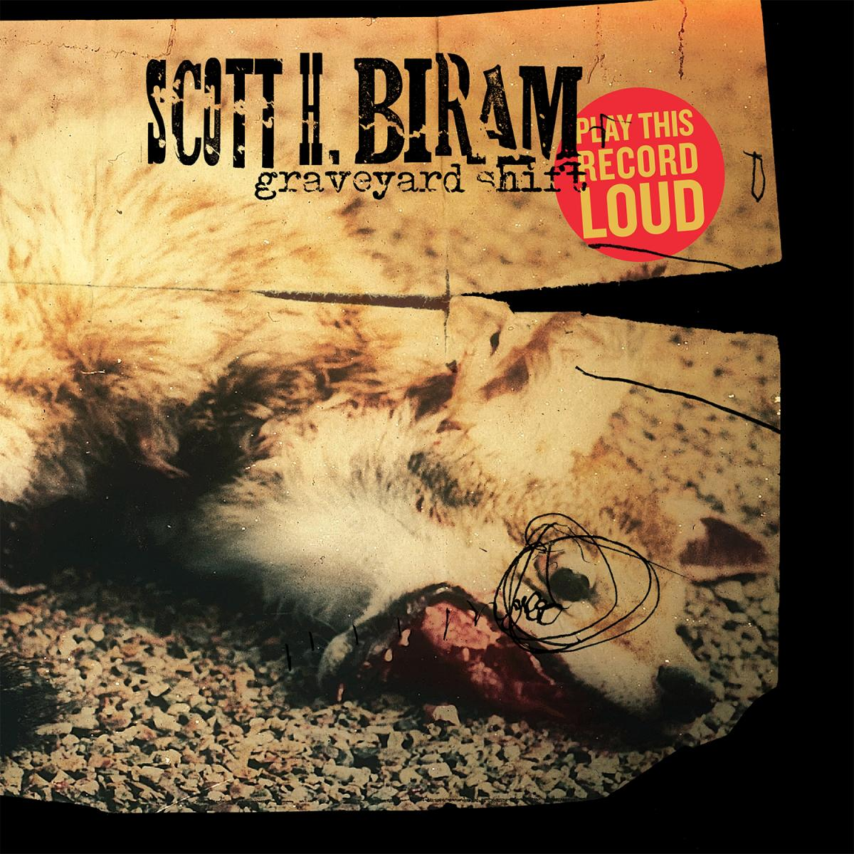 Scott H Biram Graveyard Shift Deluxe vinyl LP
