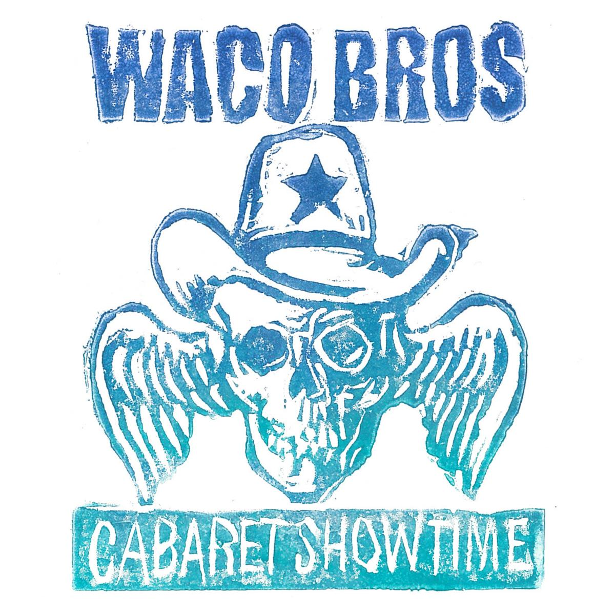 Waco Brothers Cabaret Showtime Album Art Artwork