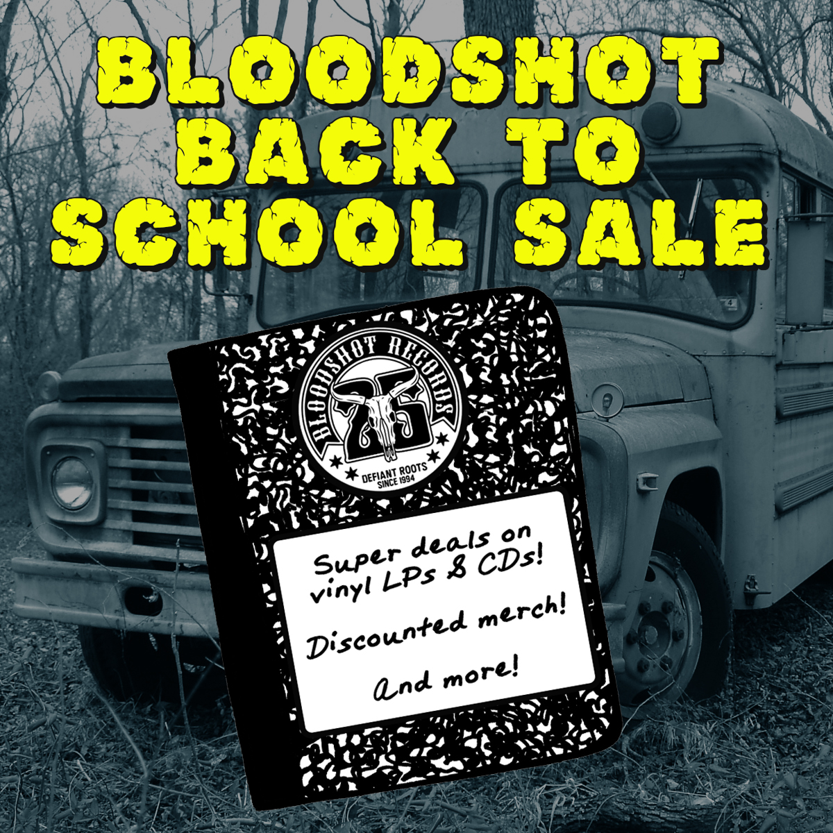 Bloodshot Back to School Sale