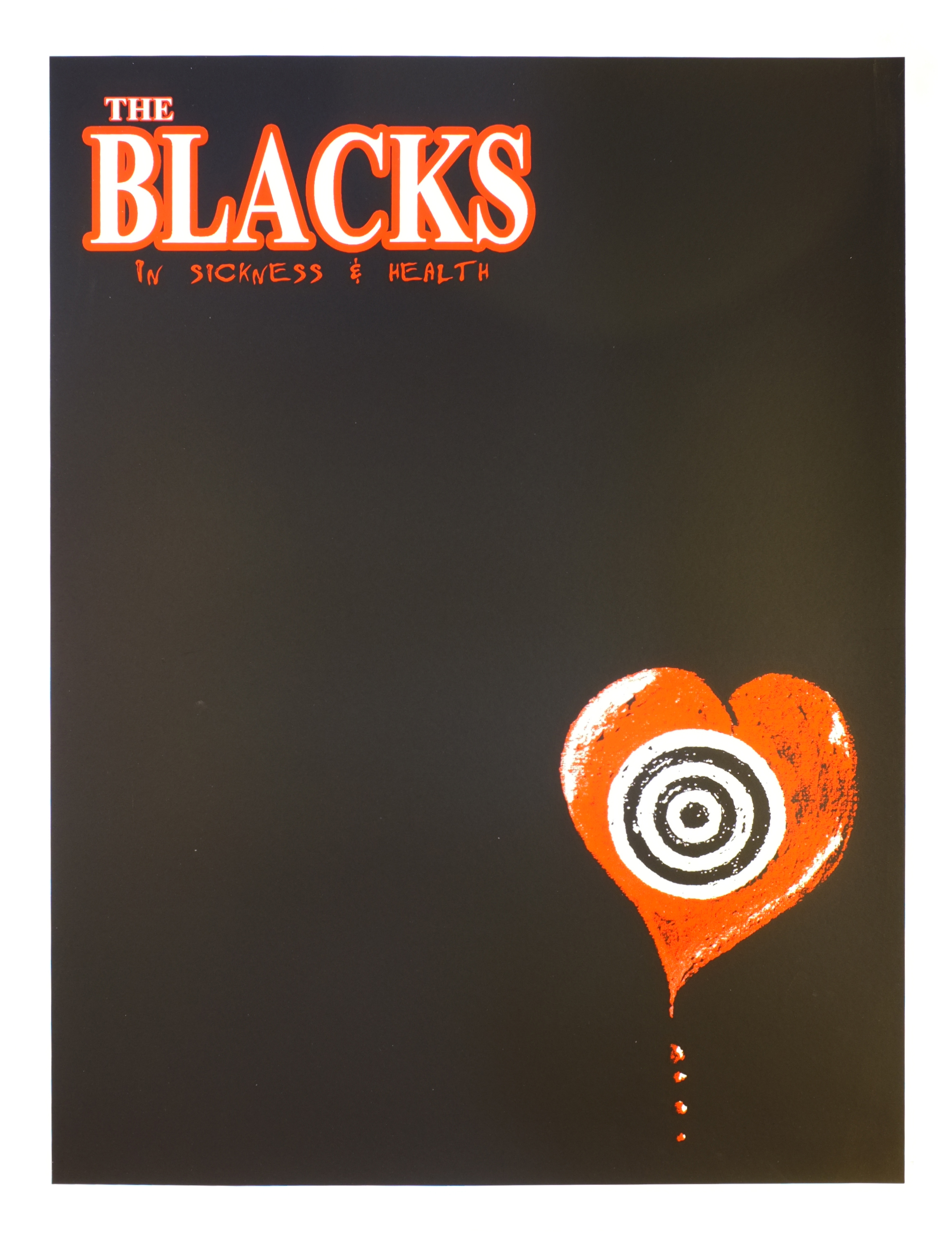 The Black In Sickness & Health Poster