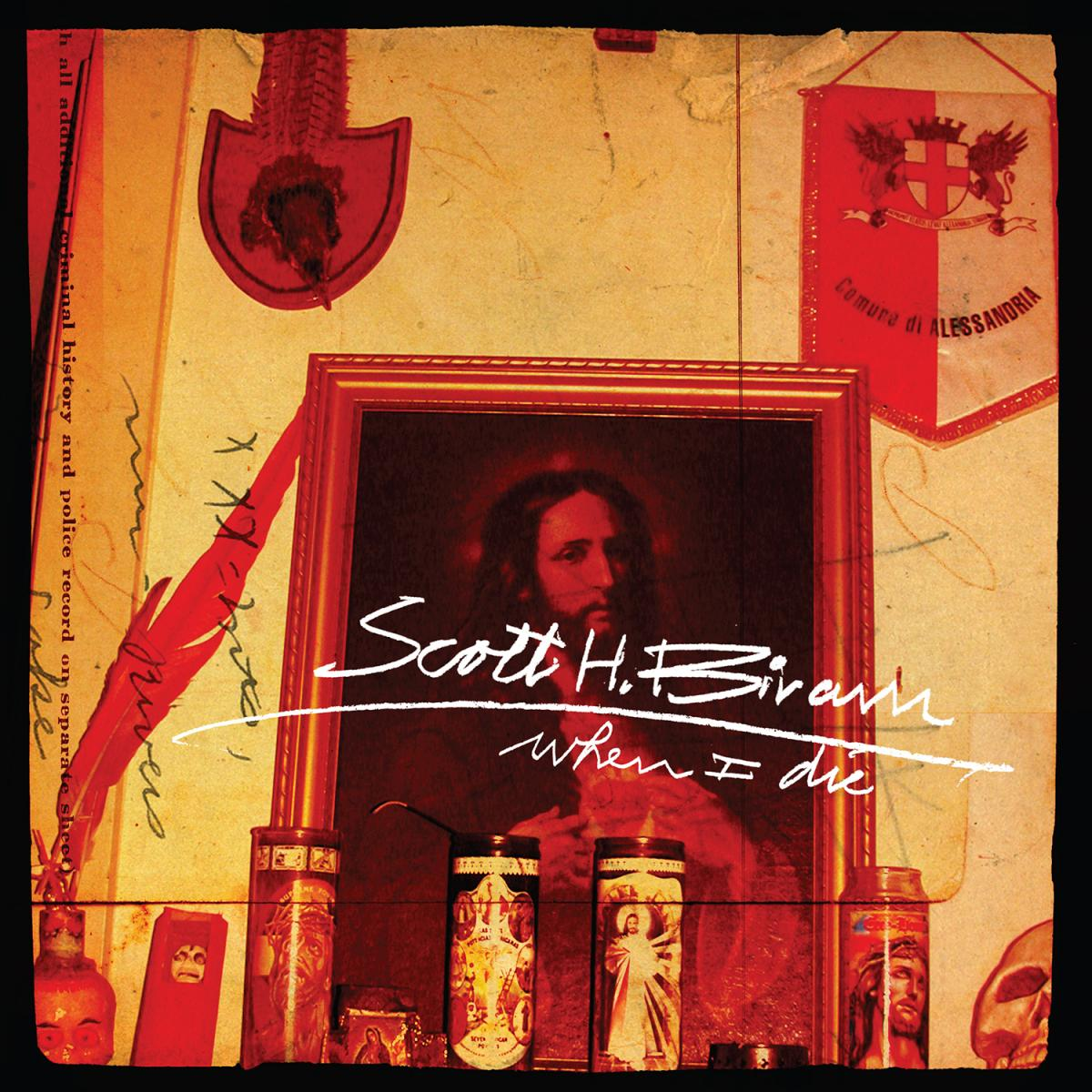 Scott H Biram When I Die 7 inch single record store day black friday