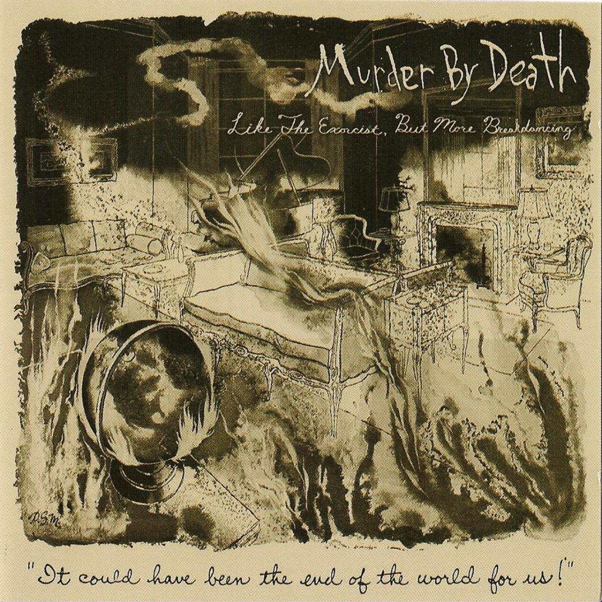 Murder By Death Like the Exorcist But More Breakdancing