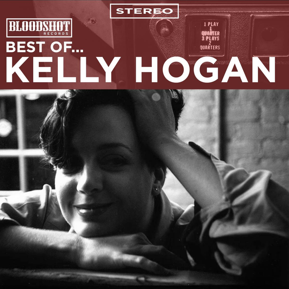 Best of Kelly Hogan Bloodshot Records
