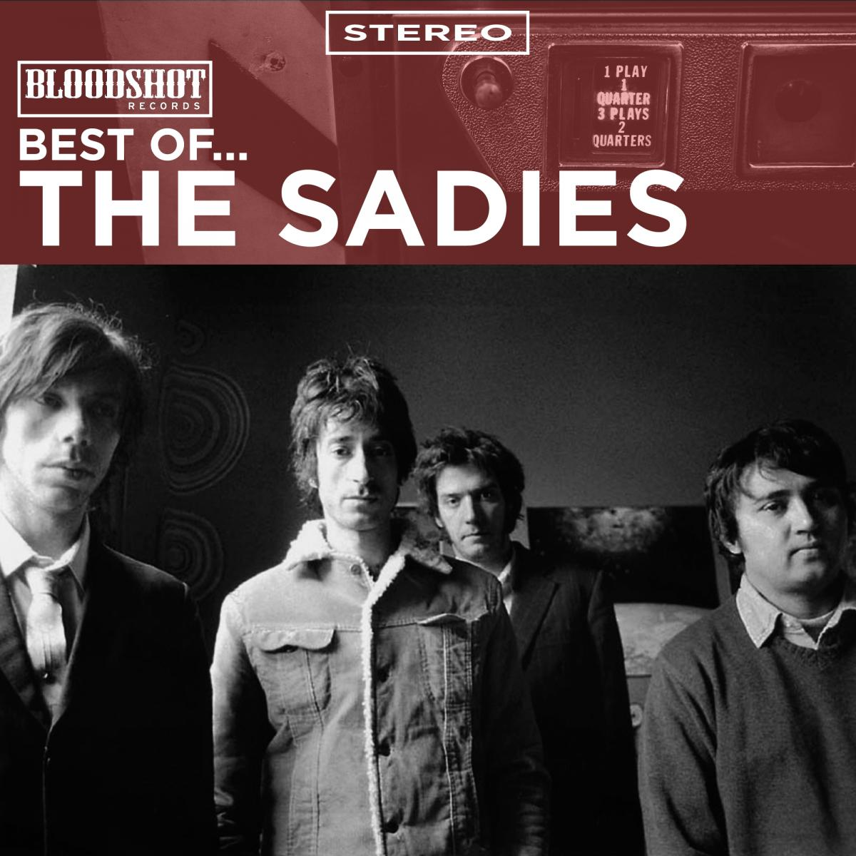 Best of the Sadies Bloodshot Records
