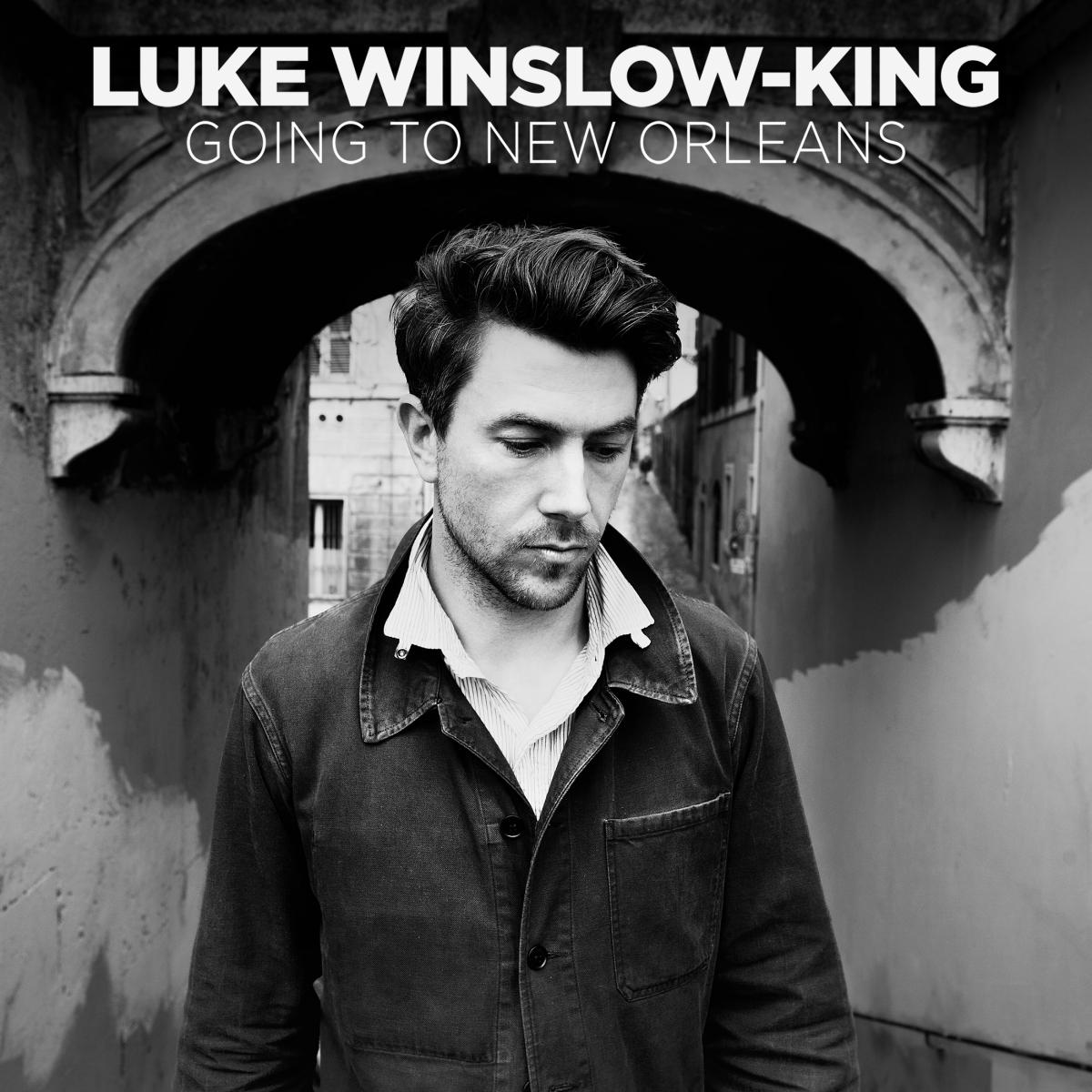 Luke Winslow King Going to New Orleans Single