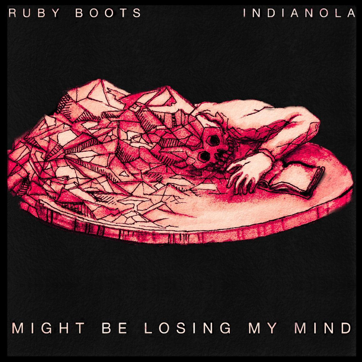 Ruby Boots Indianola Might Be Losing My Mind Single Art