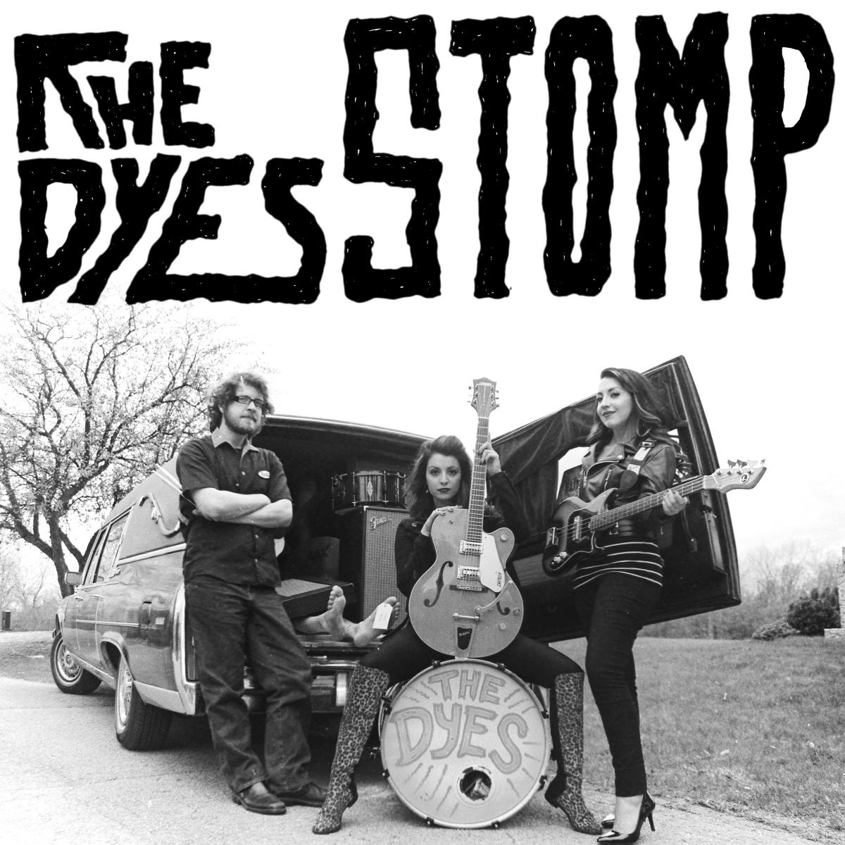 "The Dyes Stomp 7"" single"