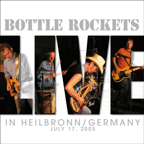 Bottle Rockets Live in Heilbronn Germany