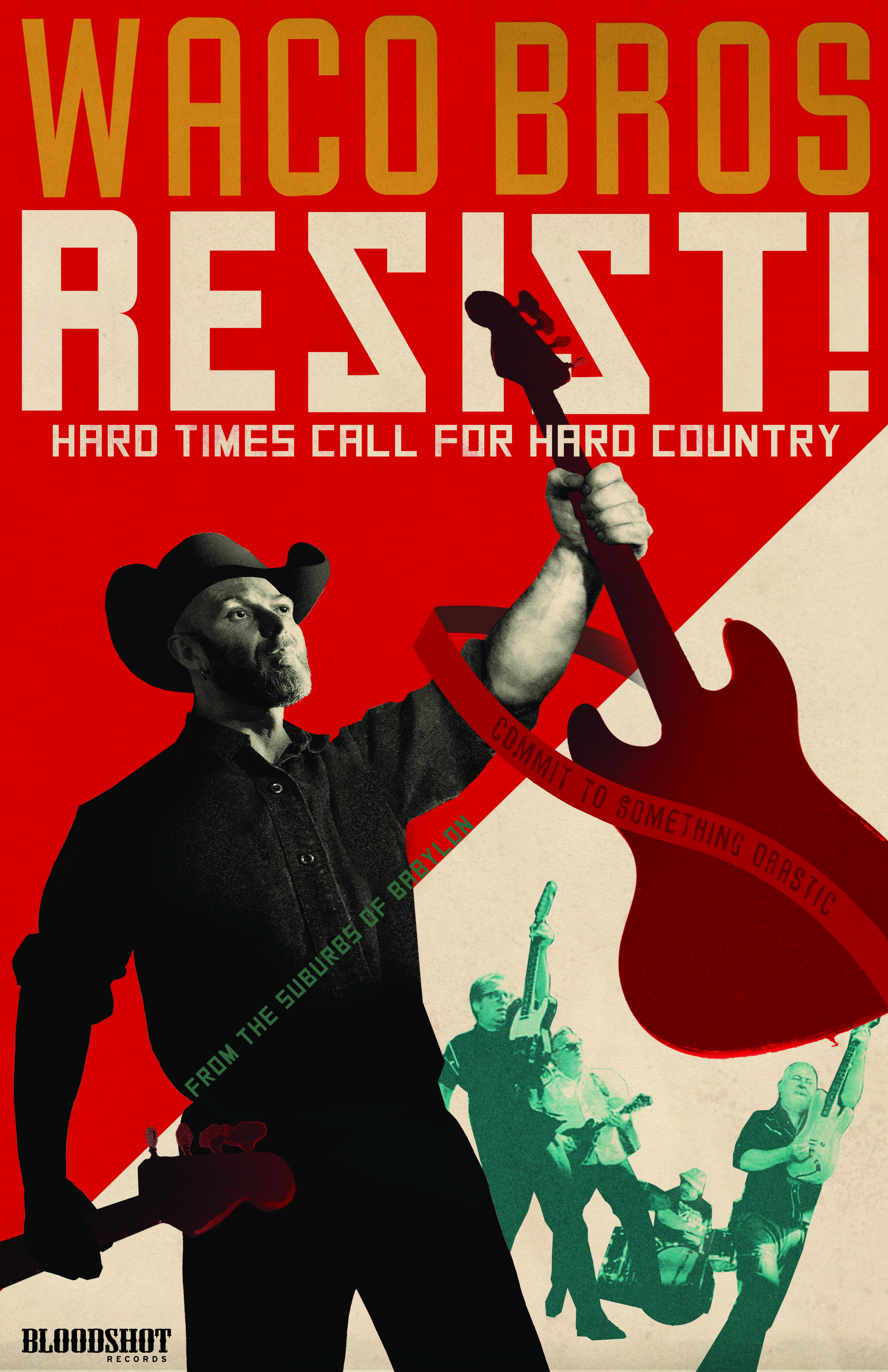 Waco Brothers RESIST Poster