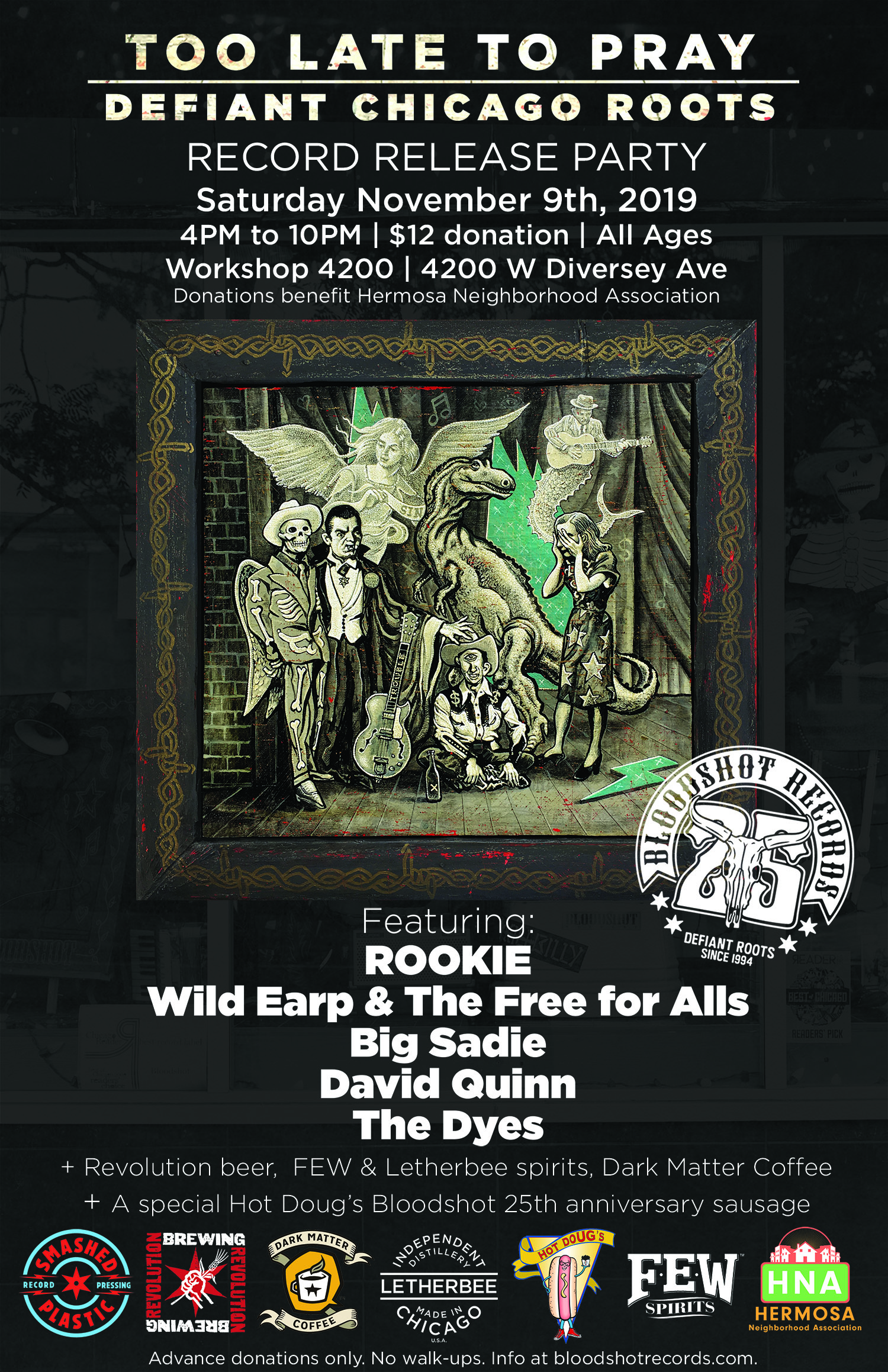 Too Late to Pray Defiant Chicago Roots Release Party Poster 2