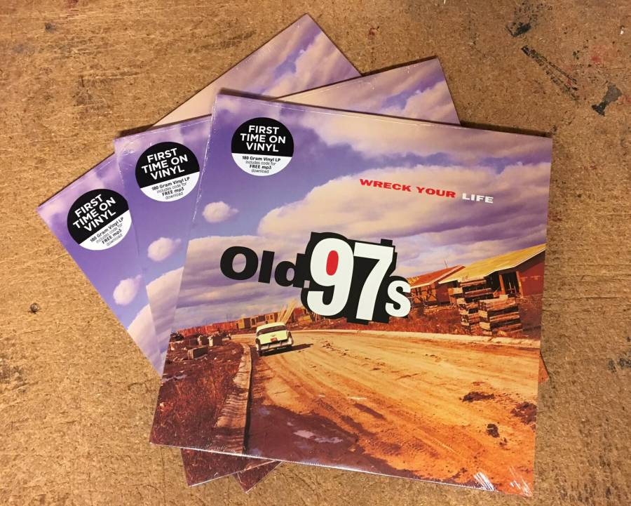 Old 97's Wreck Your Life vinyl LP