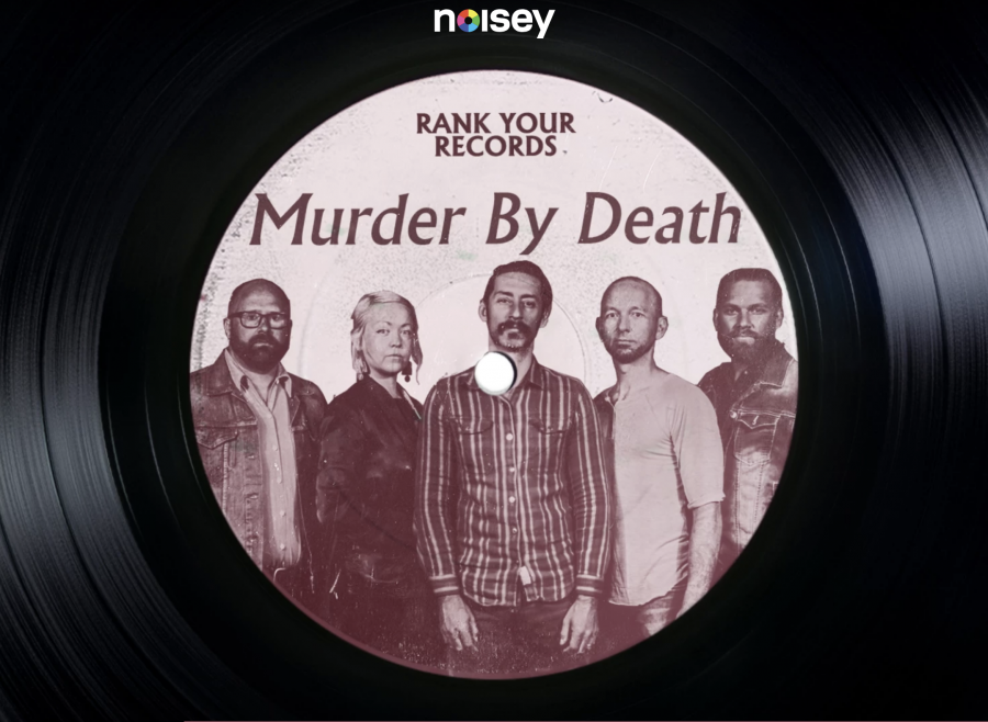 Murder By Death Rank Your records Noisey
