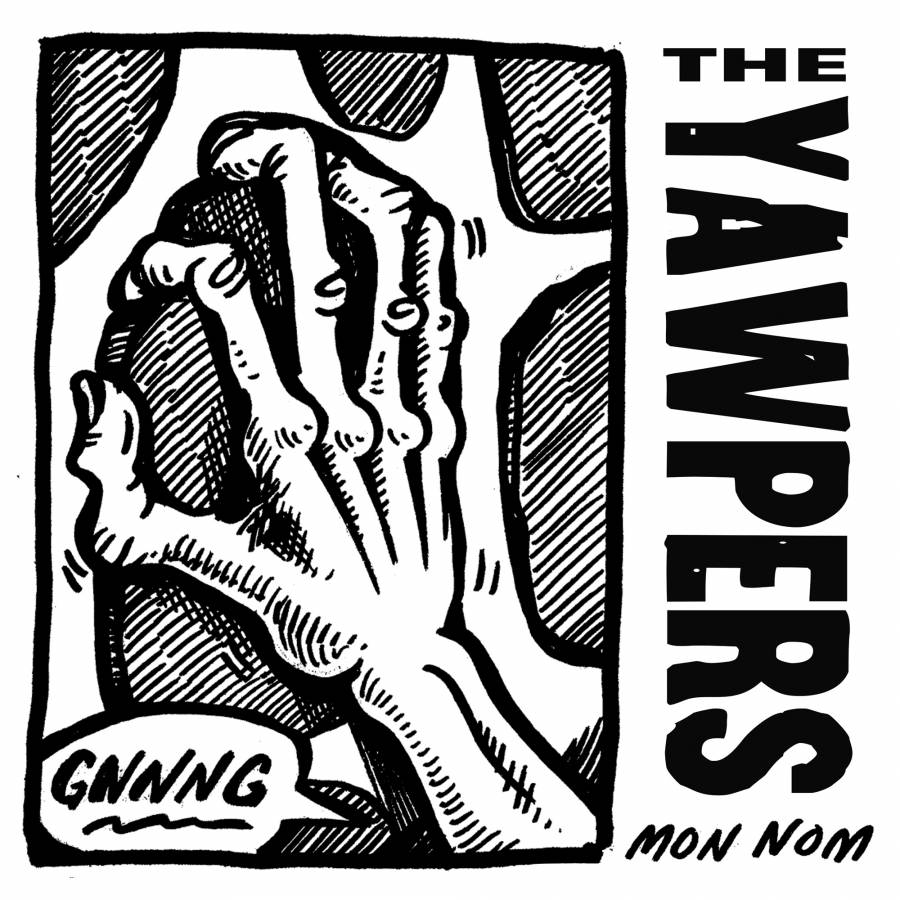 The Yawpers Mon Nom