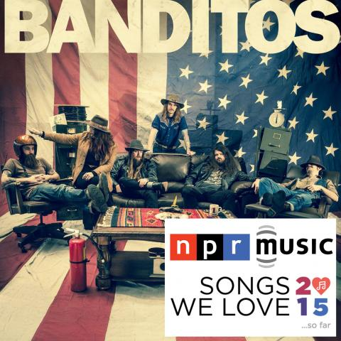Banditos NPR Songs We Love