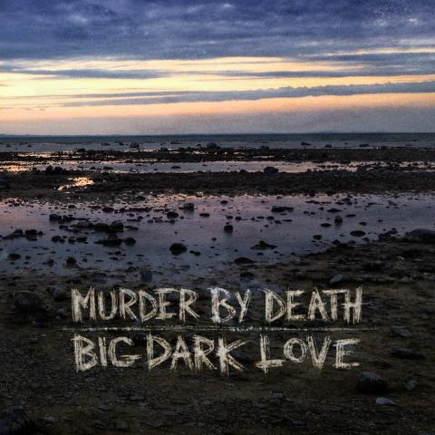 Murder By Death 'Big Dark Love' Album Artwork