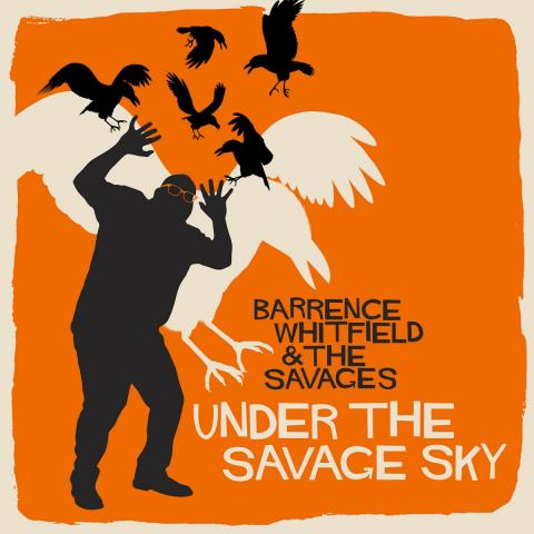 """Garage rock & soul titans Barrence Whitfield & The Savages will release their new album 'Under the Savage Sky' on August 21st! Hear brand new scorcher """"Incarceration Casserole"""" via Consequence of Sound below and preorder the album on CD, vinyl LP, iTunes,"""