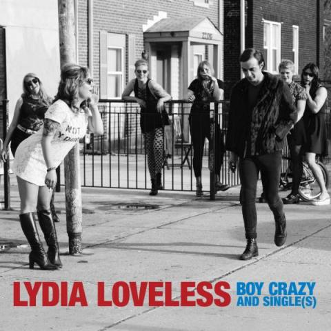 Lydia Loveless Boy Crazy and Single(s)