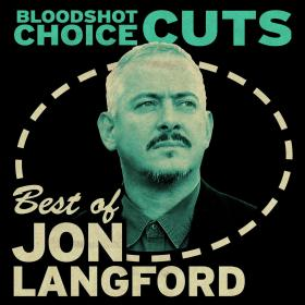Choice Cuts: Best of Jon Langford