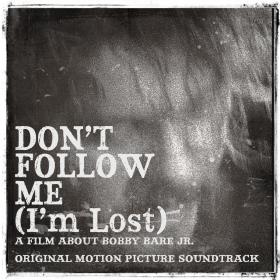 Don't Follow Me (I'm Lost) Original Motion Picture Soundtrack
