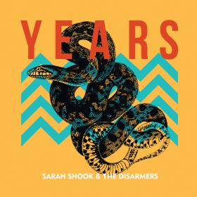 Sarah Shook and the Disarmers Years Album Art