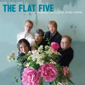 The Flat Five It's a World of Love and Hope Album Art