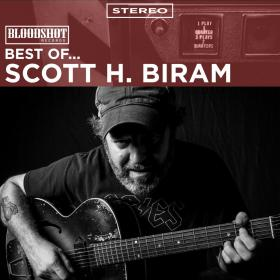 Best of... Scott H. Biram