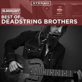Best of... Deadstring Brothers
