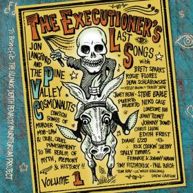 The Executioner's Last Songs: Volume One