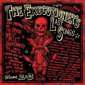 The Executioner's Last Songs: Volumes 2 & 3