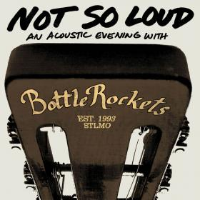 Not So Loud: An Acoustic Evening With...