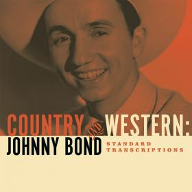 Johnny Bond: Country And Western