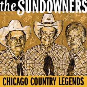 The Sundowners: Chicago Country Legends
