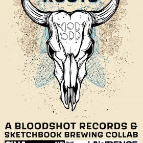 TICKET: SKETCHBOOK BREWING BLOODSHOT DEFIANT ROOTS BEER RELEASE PARTY #2