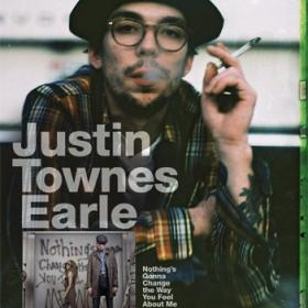 "Justin Townes Earle ""Nothing's Gonna Change..."" Poster"