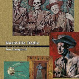 Nashville Radio: Art, Words, And Music (Book)
