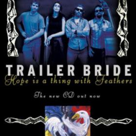 "Trailer Bride ""Hope is a Thing..."" Poster"
