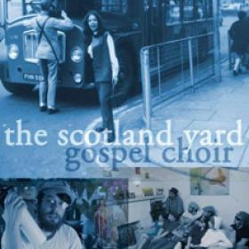 Scotland Yard Gospel Choir Poster