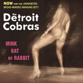 Mink, Rat or Rabbit (Vinyl Reissue)