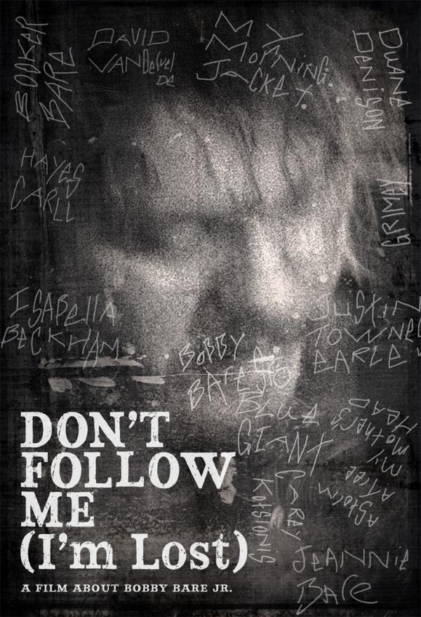 Bobby Bare Jr Don't Follow Me I'm Lost DVD