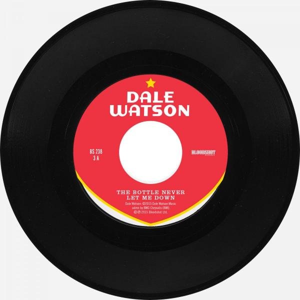 "Dale Watson The Bottle Never Let Me Down Bloodshot Six Pack to Go 7"" Single"