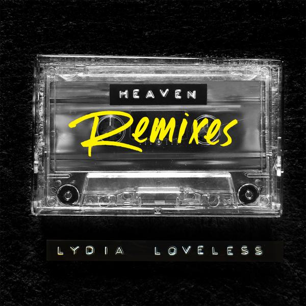 Lydia Loveless Heaven Remixes