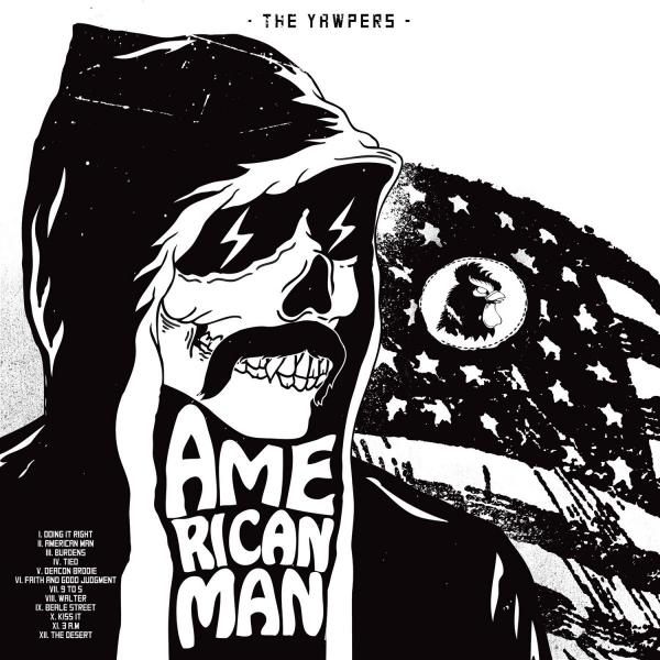 The Yawpers American Man