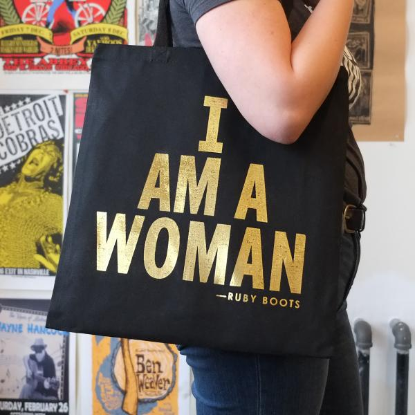 """Ruby Boots """"I Am a Woman"""" Tote Bag"""