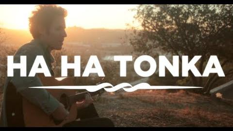 HA HA TONKA - American Ambition Acoustic