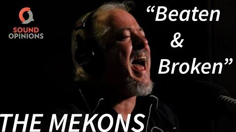 "The Mekons perform ""Beaten and Broken"" (Live on Sound Opinions)"