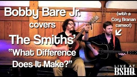 """Bobby Bare Jr.  feat. Cory Branan - """"What Difference Does It Make?"""" (The Smiths) Live at BSHQ"""